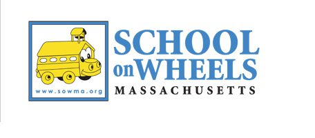 School on Wheels of Massachusetts Logo School on Wheels of Massachusetts Mission: To educate children impacted by homelessness by providing academic support and one-on-one mentoring so children can reach their full potential.